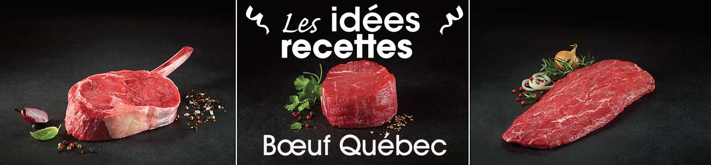 Idées recettes de Boeuf Québec